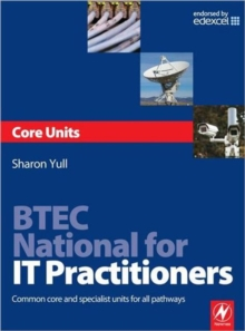 BTEC National for IT Practitioners: Core units, Paperback Book