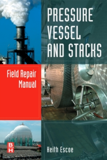 Pressure Vessel and Stacks Field Repair Manual, Hardback Book