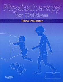 Physiotherapy for Children, Paperback / softback Book