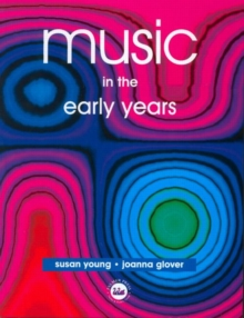 Music in the Early Years, Paperback / softback Book