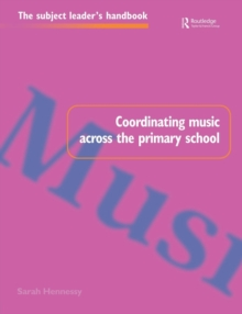Coordinating Music Across the Primary School, Paperback Book