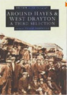 Around Hayes and West Drayton, Paperback / softback Book