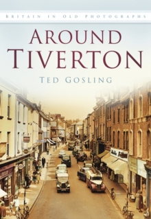 Around Tiverton, Paperback / softback Book