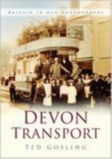 Devon Transport, Paperback / softback Book