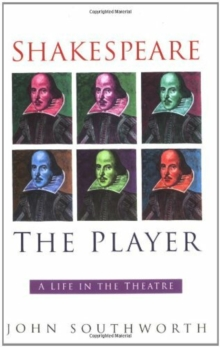 Shakespeare the Player, Paperback / softback Book