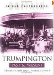 Trumpington Past & Present, Paperback / softback Book