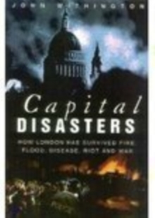 Capital Disasters, Paperback / softback Book