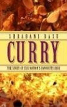 Curry : The Story of the Nation's Favourite Dish, Paperback / softback Book