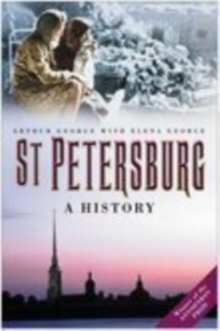 St. Petersburg : A History, Paperback / softback Book