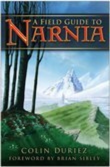 Field Guide to Narnia, Paperback Book