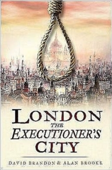 London : The Executioner's City, Hardback Book