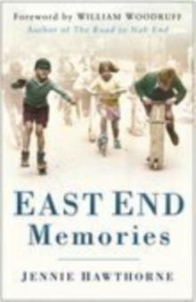 East End Memories, Paperback Book