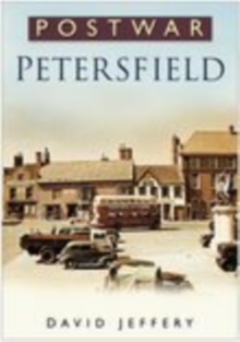 Postwar Petersfield, Paperback / softback Book