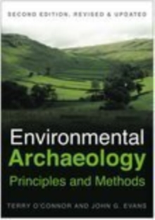 Environmental Archaeology: Principles and Methods, Paperback / softback Book