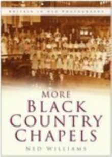 More Black Country Chapels, Paperback / softback Book