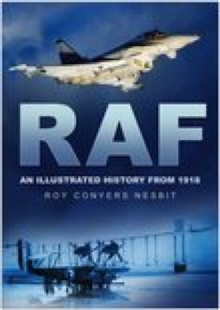RAF : An Illustrated History from 1918, Paperback Book