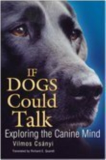 If Dogs Could Talk, Paperback Book