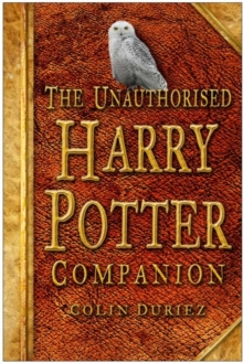 The Unauthorised Harry Potter Companion, Paperback / softback Book
