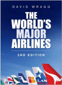 The World's Major Airlines, Hardback Book
