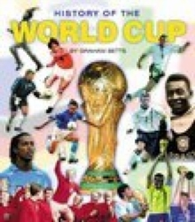 History of the World Cup, Paperback / softback Book