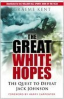 The Great White Hopes, Paperback Book