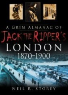 A Grim Almanac of Jack the Ripper's London, Paperback / softback Book
