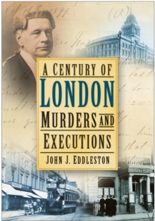 A Century of London Murders and Executions, Paperback Book