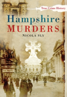 Hampshire Murders, Paperback / softback Book