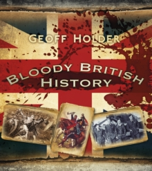 Bloody British History: Britain, Paperback / softback Book