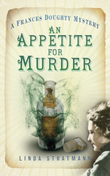 An Appetite for Murder : A Frances Doughty Mystery 4, Paperback / softback Book