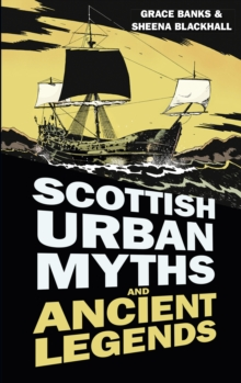 Scottish Urban Myths and Ancient Legends, Paperback Book