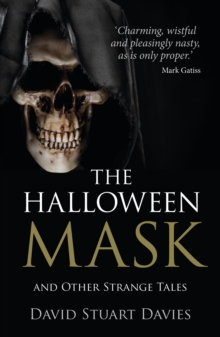 The Halloween Mask and Other Strange Tales, Paperback Book