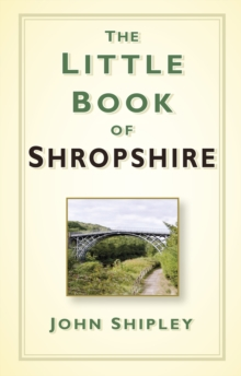 The Little Book of Shropshire, Hardback Book