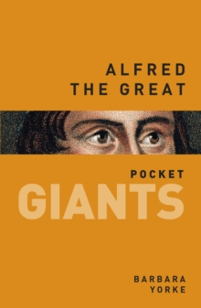 Alfred the Great: pocket GIANTS, Paperback / softback Book