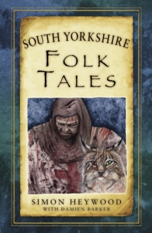 South Yorkshire Folk Tales, Paperback / softback Book