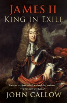 James II : King in Exile, Paperback / softback Book