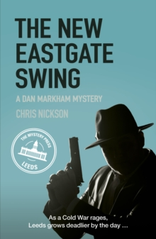 The New Eastgate Swing : A Dan Markham Mystery (Book 2), Paperback Book