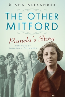 The Other Mitford : Pamela's Story, Paperback Book