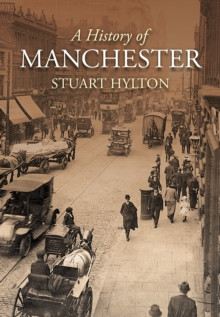 A History of Manchester, Paperback / softback Book