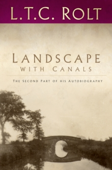 Landscape with Canals : The Second Part of his Autobiography, Paperback / softback Book