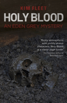 Holy Blood : An Eden Grey Mystery, Paperback / softback Book