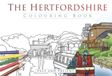 The Hertfordshire Colouring Book: Past and Present, Paperback / softback Book