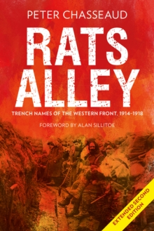 Rats Alley : Trench Names of the Western Front, 1914-1918, Hardback Book