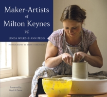 Maker-Artists of Milton Keynes, Hardback Book