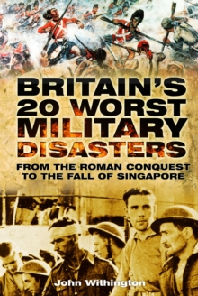Britain's 20 Worst Military Disasters, EPUB eBook