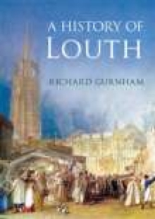 A History of Louth, Paperback / softback Book