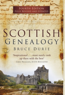 Scottish Genealogy (Fourth Edition), Paperback / softback Book