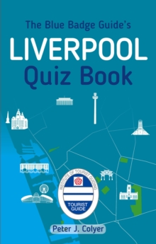 The Blue Badge Guide's Liverpool Quiz Book, Paperback Book