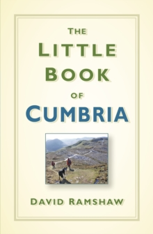 The Little Book of Cumbria, Hardback Book