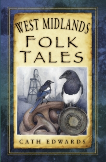 West Midlands Folk Tales, Paperback / softback Book